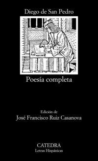 POESIA COMPLETA (DIEGO DE SAN PEDRO)