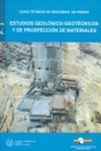 ESTUDIOS GEOLOGICO-GEOTECNICOS Y DE PROSPECCION DE MATERIALES