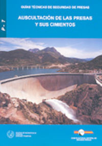 Auscultacion De Las Presas Y Sus Cimientos - Aa. Vv.