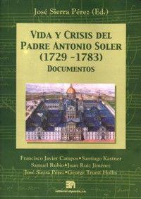 VIDA Y CRISIS DEL PADRE ANTONIO SOLER