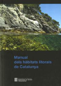 MANUAL DELS HABITATS LITORALS DE CATALUNYA