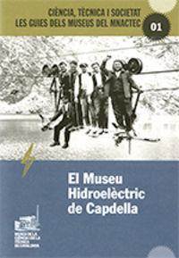 El museu hidroelectric de capdella - Aa. Vv.