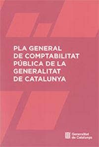 PLA GENERAL DE COMPTABILITAT PUBLICA DE LA GENERALITAT DE CATALUNYA
