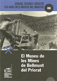 MUSEU DE LES MINES BELLMUNT PRIORAT