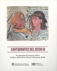 CARTOGRAFIES DEL DESIG III - SIS ESPECTACLES DE TEATRE DE CAMBRA