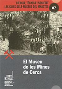 MUSEU DE LES MINES DE CERCS, EL