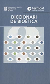 Diccionari De Bioetica - Aa. Vv.