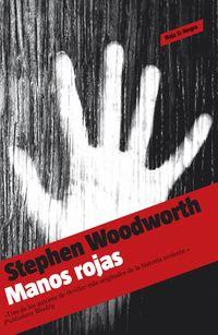 Manos Rojas - Stephen Woodworth