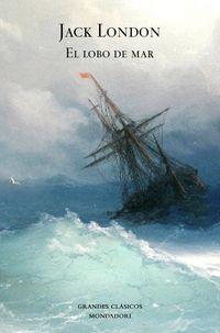 El lobo del mar - Jack London