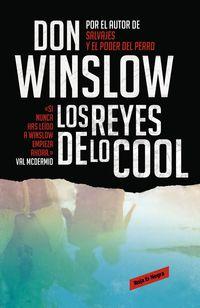 Los reyes de lo cool - Don Winslow