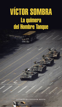 La quimera del hombre tanque - Victor Sombra