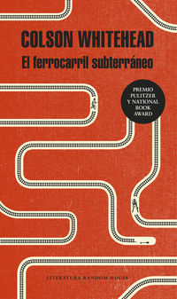 FERROCARRIL SUBTERRANEO, EL (NATIONAL BOOK AWARD 2016)