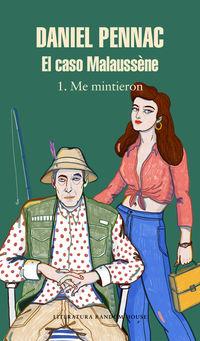 Caso Malaussene, El 1 - Me Mintieron - Daniel Pennac