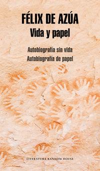 Vida Y Papel - Autobiografia Sin Vida / Autobiografia De Papel - Felix De Azua