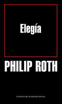 Elegia - Philip Roth