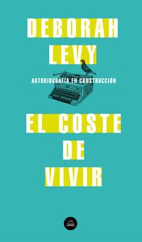 El coste de vivir - Deborah Levy