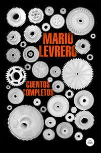 Cuentos Completos (mario Levrero) - Mario Levrero