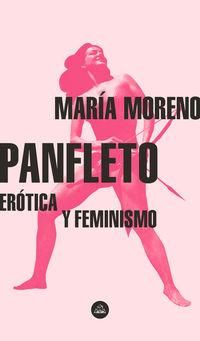 Panfleto - Erotica Y Feminismo - Maria Moreno