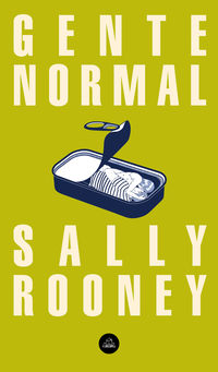 Gente Normal - Sally Rooney