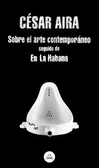 SOBRE EL ARTE CONTEMPORANEO / EN LA HABANA