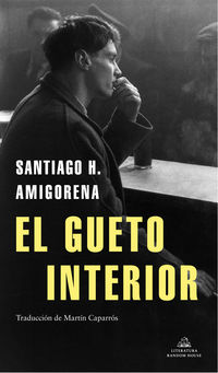 El gueto interior - Santiago H. Amigorena