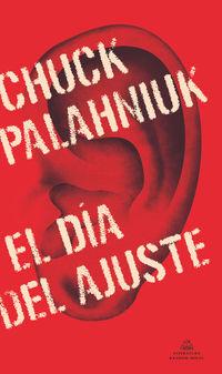 El dia del ajuste - Chuck Palahniuk