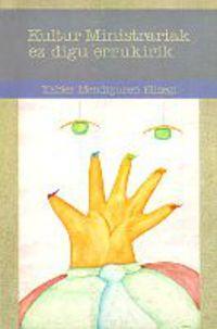 Kanpotarrak Maisu / Kultur Ministra - Xabier Mendiguren