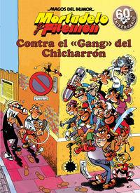 Magos Del Humor 2 - Mortadelo Y Filemon - Contra El Gang Del Chicharron - Francisco Ibañez