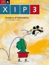 XIP QUADERN D'INFORMATICA 3