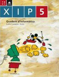 XIP QUADERN D'INFORMATICA 5