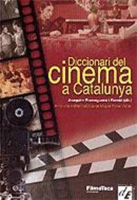 DICCIONARI DEL CINEMA A CATALUNYA