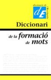 DICCIONARI DE LA FORMACIO DE MOTS