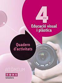 ESO 4 - VISUAL I PLASTICA QUAD - ATOMIUM