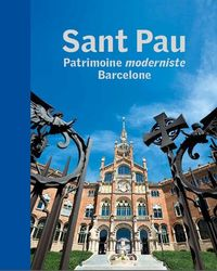 SANT PAU - PATRIMOINE MODERNISTE - BARCELONA