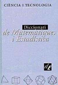 DICCIONARI DE MATEMATIQUES I ESTADISTICA