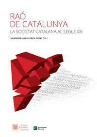 RAO DE CATALUNYA - LA SOCIETAT CATALANA AL SEGLE XXI