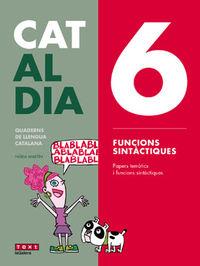 ESO - LLENGUA CATALANA I LITERATURA - CAT AL DIA 6 - FUNCIONS SINTACTIQUES