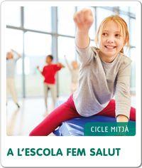 EP 3 / 4 - C. NATURALS - FEM-HO - A L'ESCOLA FEM SALUT