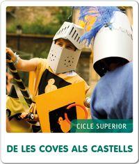 EP 5 / 6 - C. SOCIALS - FEM-HO - DE LES COVES ALS CASTELLS