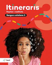 EP 3 - LLENGUA - ITINERARIS