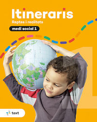EP 1 - MEDI SOCIAL - ITINERARIS