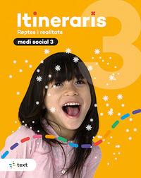 EP 3 - MEDI SOCIAL - ITINERARIS