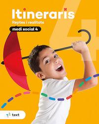 EP 4 - MEDI SOCIAL - ITINERARIS