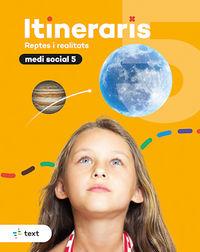EP 5 - MEDI SOCIAL - ITINERARIS