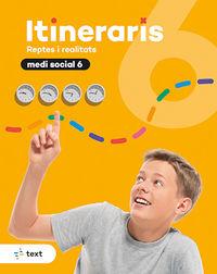 EP 6 - MEDI SOCIAL - ITINERARIS