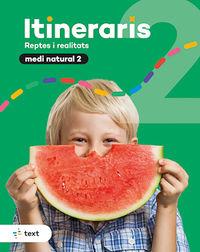 EP 2 - MEDI NATURAL - ITINERARIS