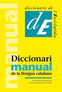 (4 ED) DICCIONARI MANUAL DE LA LLENGUA CATALANA