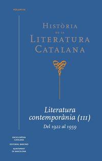 HISTORIA DE LA LITERATURA CATALANA VII - LITERATURA CONTEMPORANIA (III) . DEL 1922 AL 1959