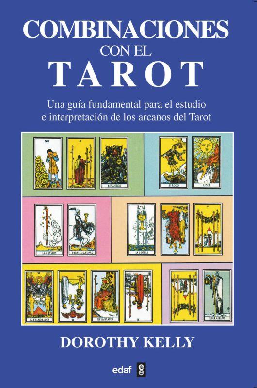 COMBINACIONES DE LAS CARTAS DEL TAROT
