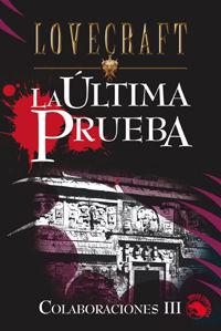 ULTIMA PRUEBA, LA - COLABORACIONES III